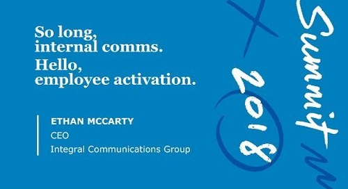 Hello Employee Activation, Goodbye Internal Comms (Session Video)