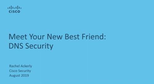 Meet Your New Best Friend: DNS Security