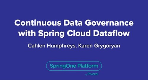 Continuous Data Governance with Spring Cloud Data Flow