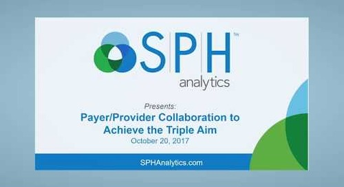 Payer/Provider Collaboration to Achieve the Triple Aim