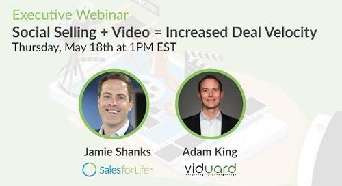 Webinar: Social Selling + Video = Increased Deal Velocity