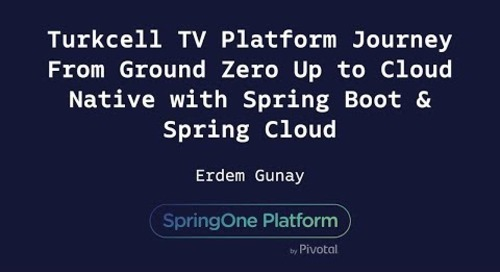 Turkcell TV Platform Journey From Ground Zero Up to Cloud-Native - Erdem Günay