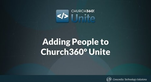 Adding People to Church360° Unite