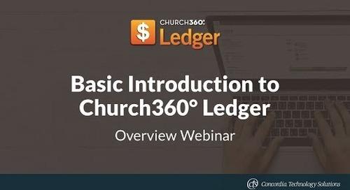 Basic Introduction to Church360° Ledger