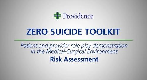 Zero Suicide Toolkit: Med.Surg.2- Risk Assessment
