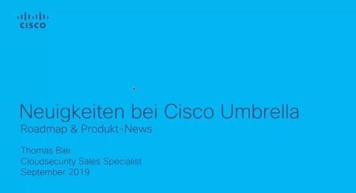 Webinar: Neuigkeiten bei Cisco Umbrella - Produkt-News & Roadmap