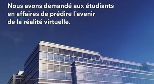 La réalité virtuelle, racontée par des étudiants en commerce.