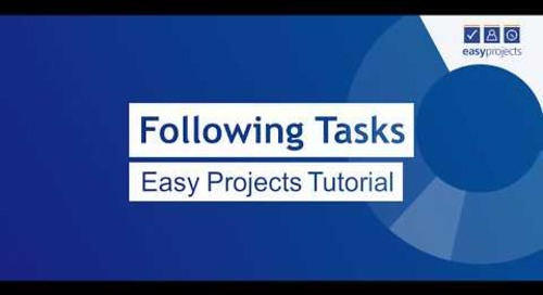 Following Tasks - Easy Projects Tutorial