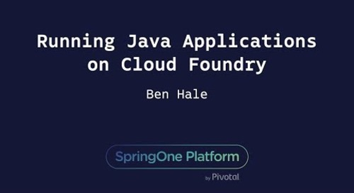 Running Java Applications on Cloud Foundry - Ben Hale