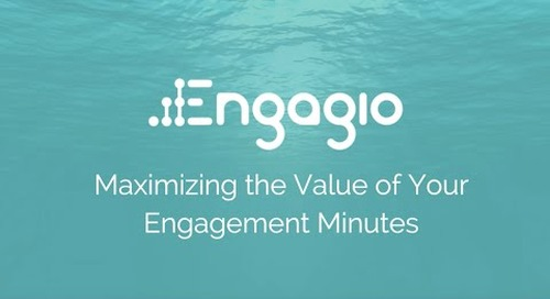 How to Maximize the Value of Your Engagement Minutes Engine