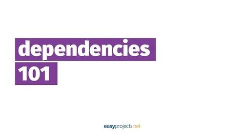 Dependencies in Project Management — Episode 4