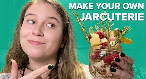 How We Deal at Home: How to Make Jarcuterie