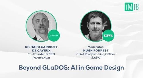 Beyond GLaDOS: AI in Game Design - Time Machine 2018