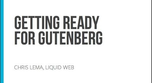 Preparing for Gutenberg