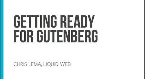 Preparing for Gutenberg