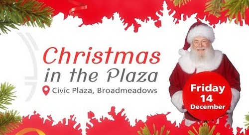 Hume City Council presents Christmas in the Civic Plaza Broadmeadows 2018