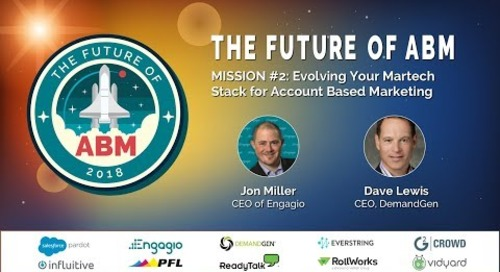 Mission 2: Evolving Your Martech Stack for Account Based Marketing | Replay