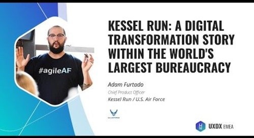 Kessel Run: A Digital Transformation Story within the World's Largest Bureaucracy