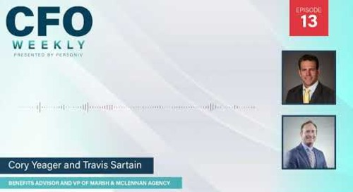 CFO Healthcare Guide w/ C. Yeager & T. Sartain | Video Episode 13
