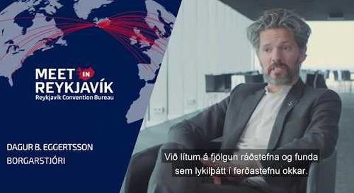 Dagur B. Eggertsson borgarstjóri fjallar um samstarf Ráðstefnuborgarinnar og  HÍ, HR og LHÍ