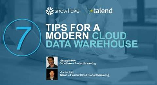 Webinar: 7 Tips for Modern Data Warehousing