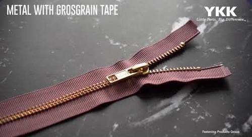 YKK's Metal with Grosgrain Tape Zipper