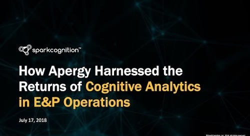 Webinar: How Apergy Harnessed the Returns of Cognitive Analytics in E&P Operations