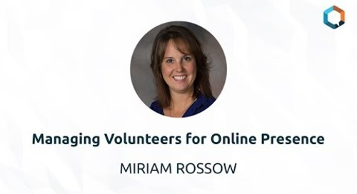 Managing Volunteers for Online Presence