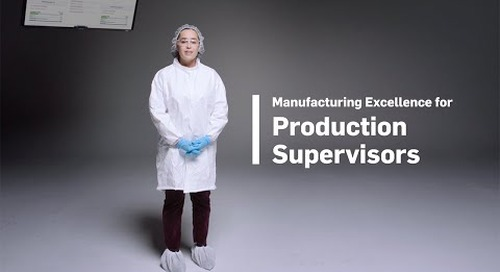Manufacturing Excellence for Production Supervisors