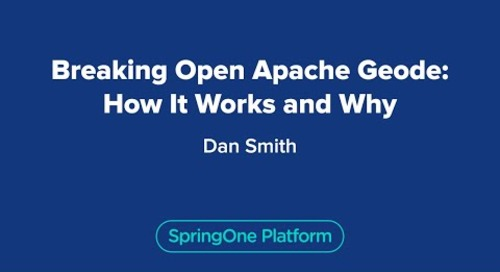 Breaking Open Apache Geode: How It Works and Why
