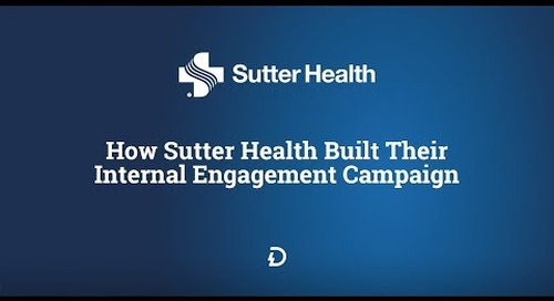 How Sutter Health Built Their Internal Engagement Campaign