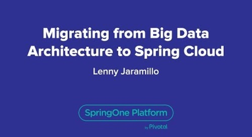 Migrating from Big Data Architecture to Spring Cloud