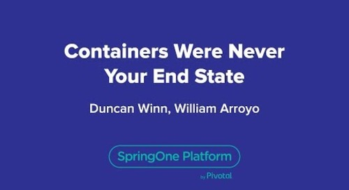 Containers Were Never Your End State