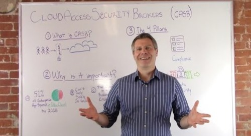 Cloud Access Security Brokers (CASB) in 5 Minutes