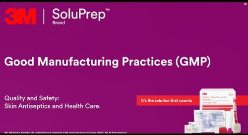 Good Manfacturing Practices (GMP)