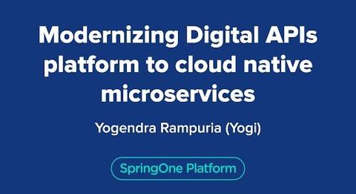 Modernizing Digital APIs platform to cloud native microservices