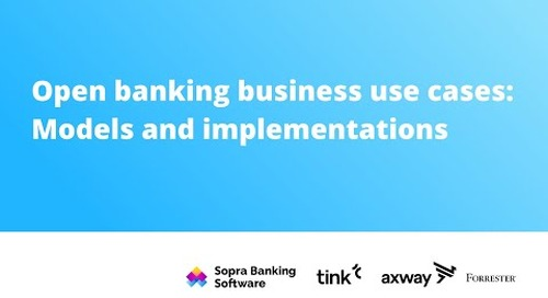 Open Banking business use cases: Models and implementations