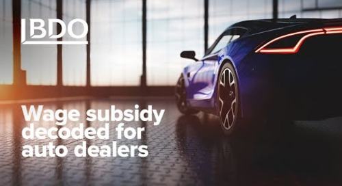 Wage Subsidy Decoded for Auto Dealers | BDO Canada