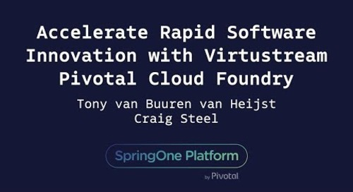 Accelerate Rapid Software Innovation with Virtustream  - Tony van Büüren van Heijst, Virtustream & Craig Steel, Pivotal