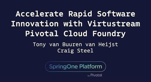 Accelerate Rapid Software Innovation with Virtustream  - Tony van Büüren van Heijst, Craig Steel