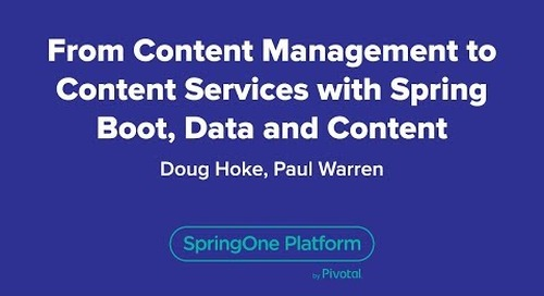 From Content Management to Content Services with Spring Boot, Data and Content