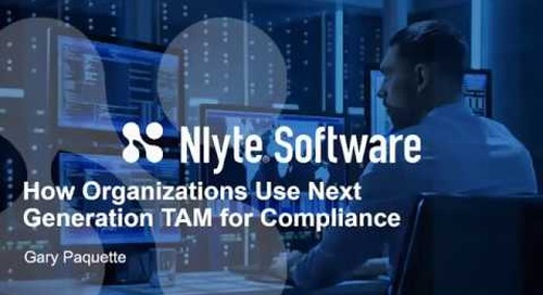 How Organizations Use Next Generation Technology Asset Management For Compliance