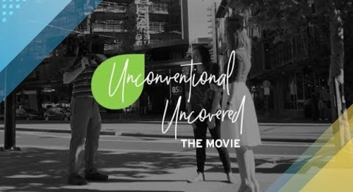Unconventional Uncovered: The Movie