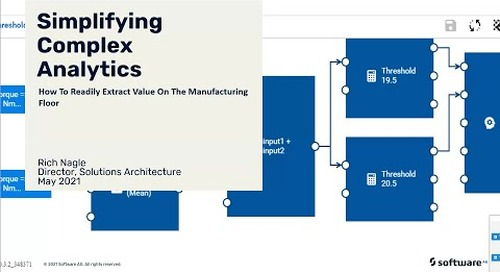 Simplifying Complex IoT Analytics – How To Extract Value On The Manufacturing Floor
