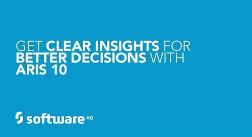 How to Get Clear Insights for Better Decisions with ARIS 10