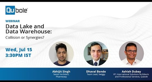 Data Lake And Data Warehouse: Collision or Synergies? Featuring Pharmeasy & Swiggy
