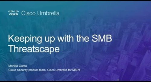Keeping up with the SMB Threatscape