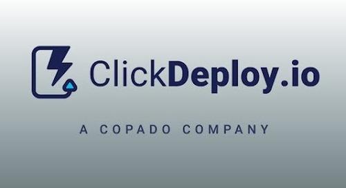 Introducing: ClickDeploy, a Copado Company