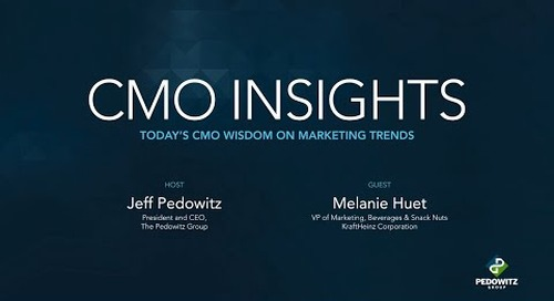 CMO Insights: Melanie Huet, VP Marketing, KraftHeinz Corporation
