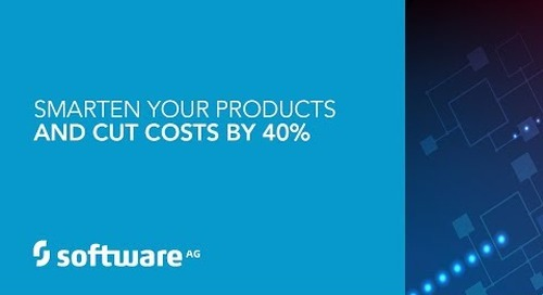 IoT Webinar: Smarten Your Products & Cut Costs by 40%